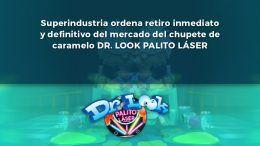 "Prohíben comercialización de ""Dr look palito Láser"""